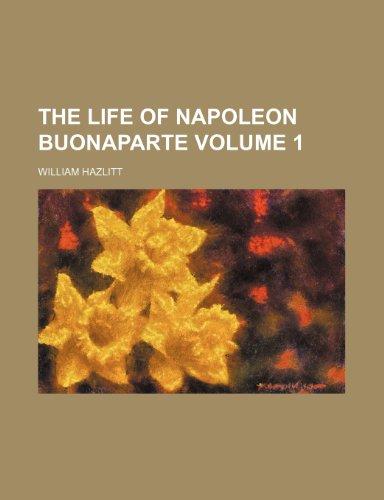 9781150166303: The life of Napoleon Buonaparte Volume 1