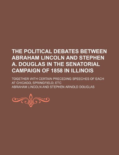 The Political Debates Between Abraham Lincoln and