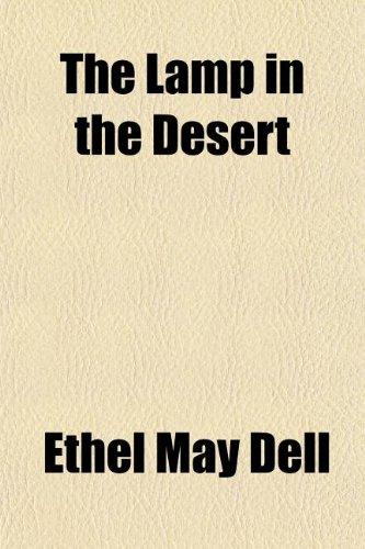 9781150184949: The Lamp in the Desert