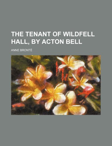 9781150192715: The tenant of Wildfell hall, by Acton Bell