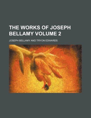 9781150194542: The works of Joseph Bellamy Volume 2