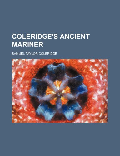 9781150210020: Coleridge's Ancient mariner