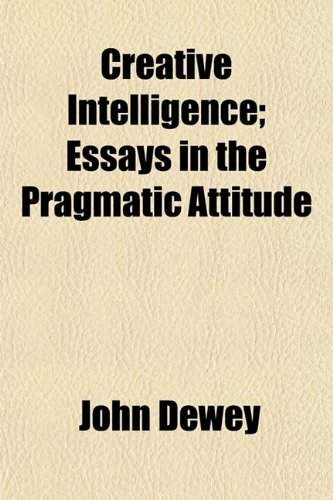 essays on john dewey John dewey was born on october 20, 1859, to archibald dewey and lucina artemisia rich in burlington, vermont he was the third of the couple's four sons, one of whom died as an infant dewey's mother, the daughter of a wealthy farmer, was a devout calvinist.
