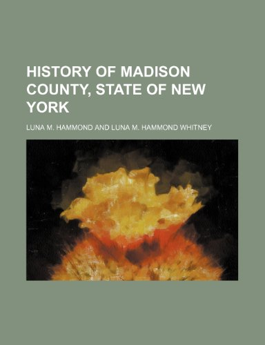 9781150221309: History of Madison County, state of New York
