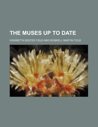 9781150248320: The Muses up to Date