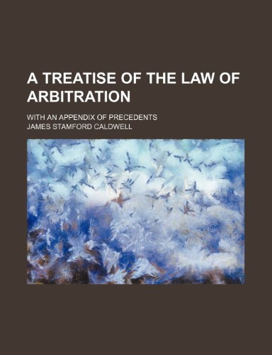 9781150252938: A treatise of the law of arbitration; with an appendix of precedents