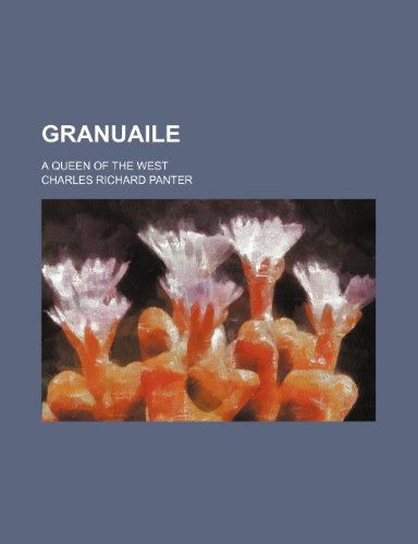 9781150260971: Granuaile; A Queen of the West