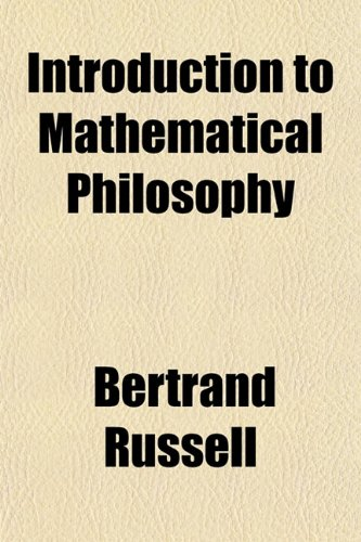 Introduction to Mathematical Philosophy: Bertrand Russell