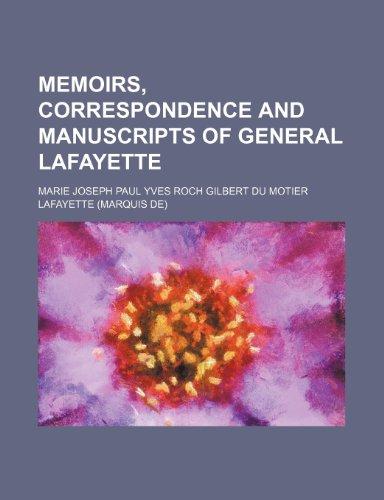 9781150272172: Memoirs, Correspondence and Manuscripts of General Lafayette (Volume 3)