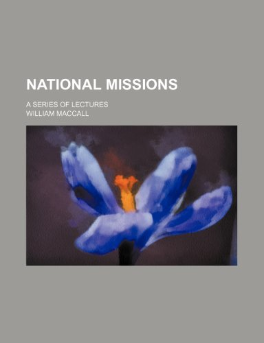 9781150275593: National missions; a series of lectures