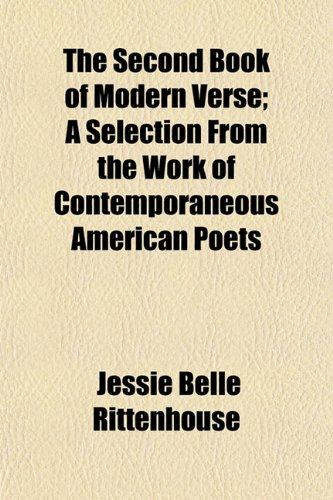 9781150303814: The Second Book of Modern Verse; A Selection From the Work of Contemporaneous American Poets