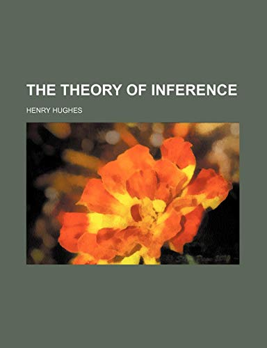 9781150305108: The Theory of Inference