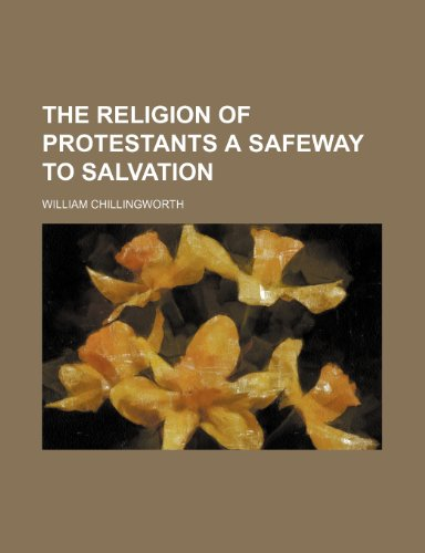 9781150315992: The Religion of Protestants a Safeway to Salvation