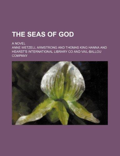 9781150317071: The seas of God; a novel