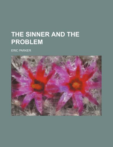 The Sinner and the Problem (1150317205) by Parker, Eric