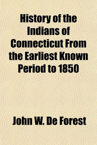 9781150349836: History of the Indians of Connecticut from the Earliest Known Period to 1850