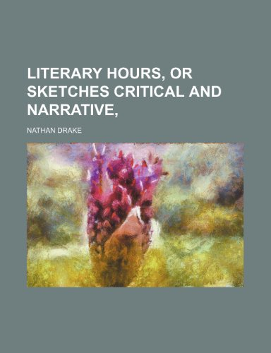 9781150357138: Literary Hours, or Sketches Critical and Narrative