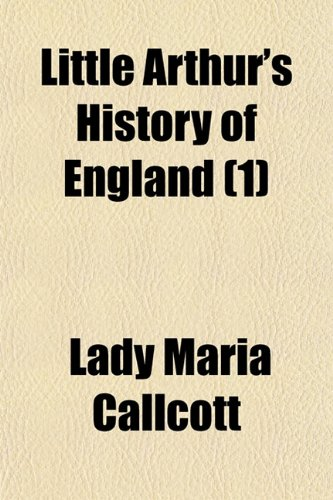 9781150357251: Little Arthur's History of England (1)