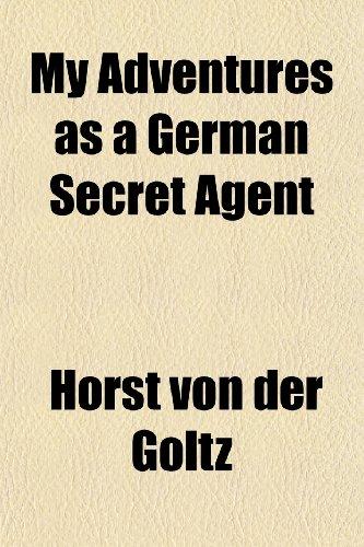 9781150362972: My Adventures as a German Secret Agent