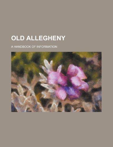 9781150365317: Old Allegheny; A Handbook of Information