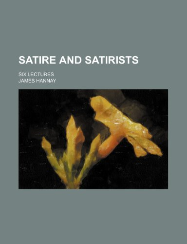 9781150377921: Satire and Satirists; Six Lectures