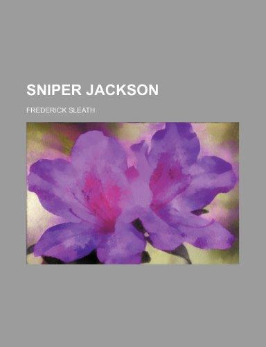 9781150380778: Sniper Jackson