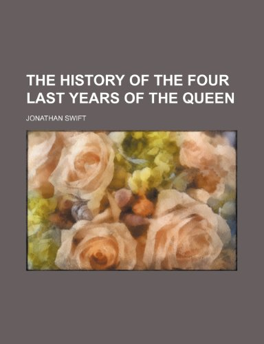 9781150388613: The History of the Four Last Years of the Queen