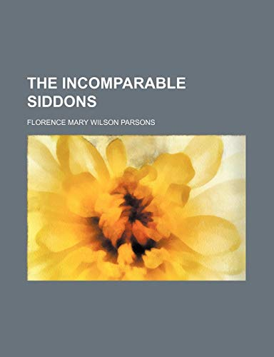 9781150389535: The Incomparable Siddons