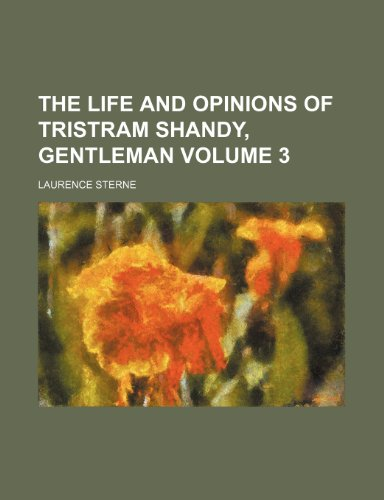 9781150390647: The life and opinions of Tristram Shandy, gentleman Volume 3