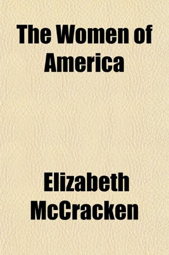 The Women of America (1150399775) by Elizabeth Mccracken