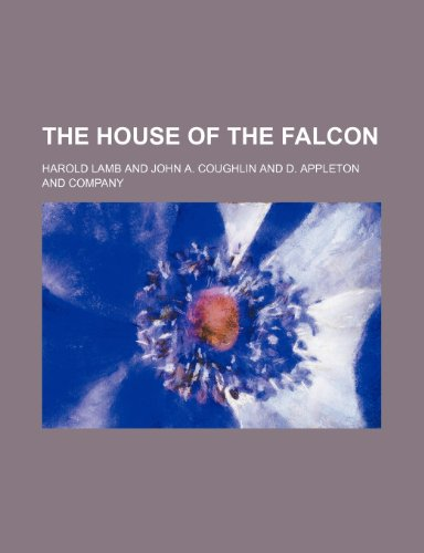 The House of the Falcon (1150403721) by Lamb, Harold