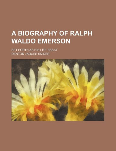 9781150421426: A Biography of Ralph Waldo Emerson; Set Forth as His Life Essay
