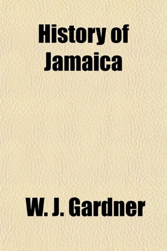 9781150422720: A History of Jamaica
