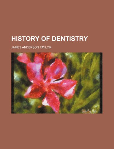 9781150447679: History of Dentistry