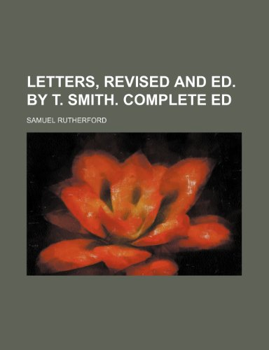 9781150455315: Letters, Revised and Ed. by T. Smith. Complete Ed