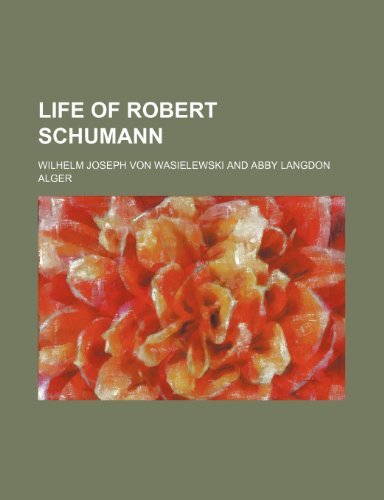 9781150456978: Life of Robert Schumann