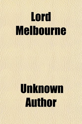 9781150457715: Lord Melbourne