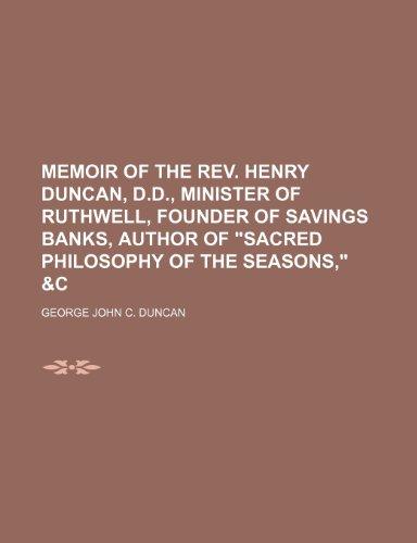 "9781150459832: Memoir of the Rev. Henry Duncan, D.D., minister of Ruthwell, founder of savings banks, author of ""Sacred philosophy of the seasons,"" &c"