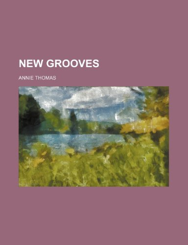 9781150465581: New Grooves
