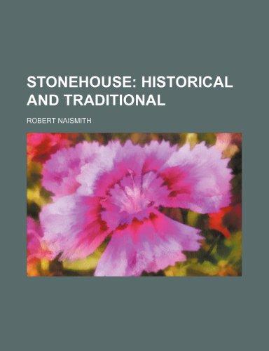 Stonehouse; historical and traditional: Naismith, Robert