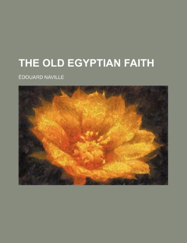 9781150501388: The Old Egyptian Faith