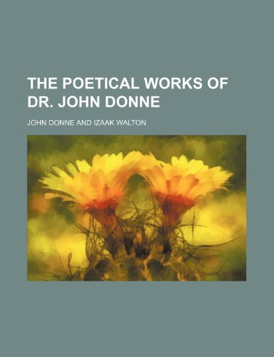 9781150502927: The Poetical Works of Dr. John Donne