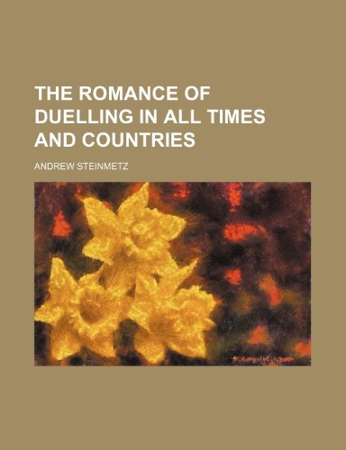 9781150504150: The Romance of Duelling in All Times and Countries (Volume 2)
