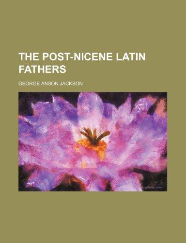 9781150519864: The Post-Nicene Latin Fathers (Volume 4)