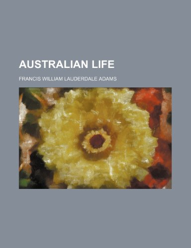 9781150543302: Australian life