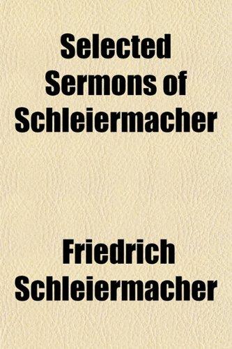 Selected Sermons of Schleiermacher (1150596082) by Schleiermacher, Friedrich