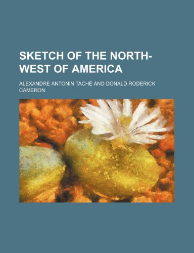 9781150596216: Sketch of the North-west of America