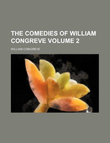9781150602412: The comedies of William Congreve Volume 2