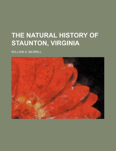 9781150611438: The Natural History of Staunton, Virginia