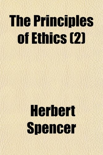 9781150613258: The Principles of Ethics (Volume 2)